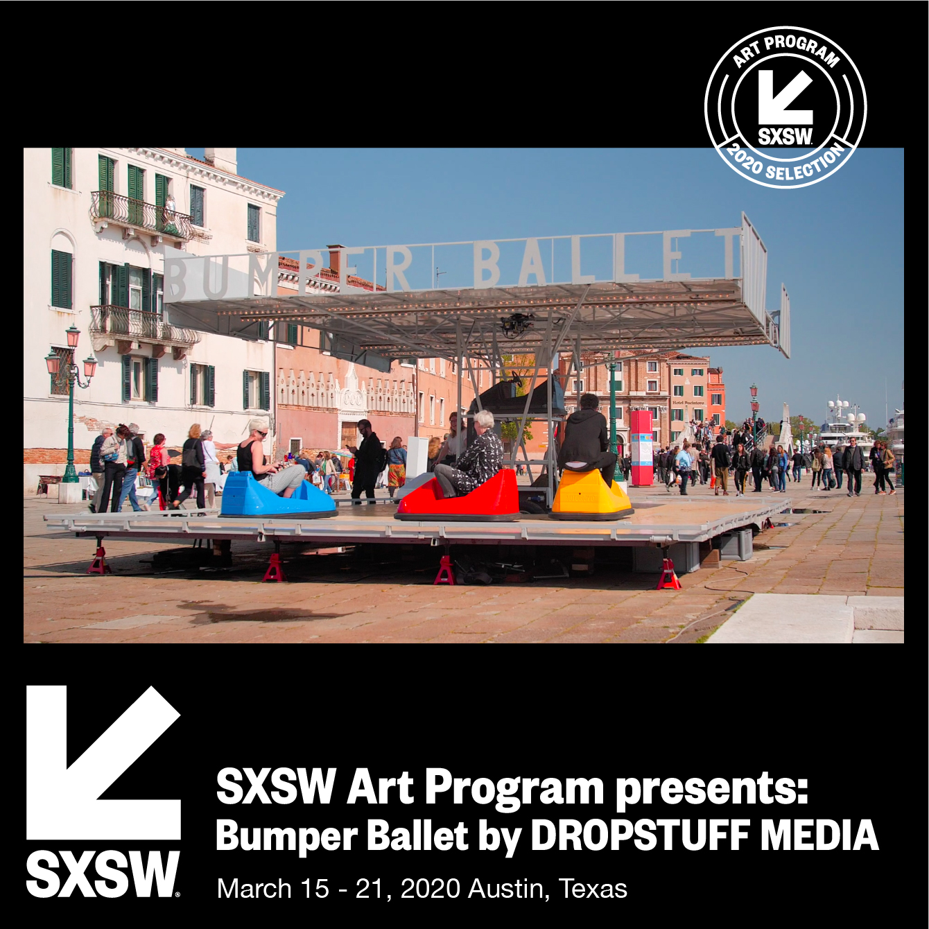 Bumper Ballet is part of the official selection of the SXSW Art Program 2020